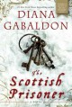 The Outlandish companion. the second companion to the Outlander series, covering The fiery cross, A breath of snow and ashes, An echo in the bone, and Written in my own heart's blood.