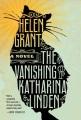 The vanishing of Katharina Linden. [a novel]