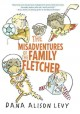 The misadventures of the family Fletcher.