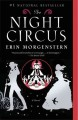 Morgenstern, Erin: THE NIGHT CIRCUS