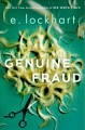 Genuine fraud. [compact disc]