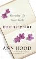 Where the past begins : a writer's memoir.
