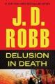 Delusion in death.