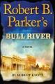 Robert B. Parker's The bridge.