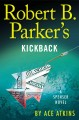 Robert B. Parker's Kickback : a Spenser novel.