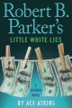 Robert B. Parker's little white lies.
