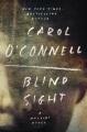 Blind sight.