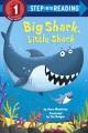Big Shark, Little Shark, Baby Shark.