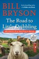 The road to Little Dribbling : adventures of an American in Britain.