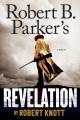Robert B. Parker's Revelation.