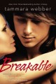 Breakable.