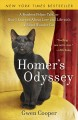 Homer's odyssey : a fearless feline tale, or how I learned about love and life with a blind wonder cat.