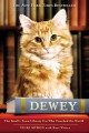 Dewey. the small-town library cat who touched the world.