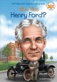 Henry Ford for kids : his life and ideas : with 21 activities.