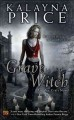 Grave dance : an Alex Craft novel.