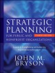 Strategic planning for nonprofit organizations : a practical guide and workbook.
