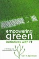 Green IT for sustainable business practice. [electronic resource] : an ISEB Foundation guide.