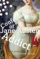 Rude awakenings of a Jane Austen addict : a novel.