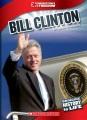 Bill Clinton : the 42nd president, 1993-2001.