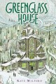 Ghosts of greenglass house. [electronic resource].