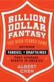 Fantasy life : the outrageous, uplifting, and heartbreaking world of fantasy sports from the guy who's lived it.