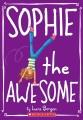 Sophie the Daredevil.
