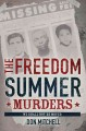 Freedom Summer for young people : the savage season of 1964 that made Mississippi burn and made America a democracy.