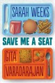 Save Me a Seat (Scholastic Gold) [electronic resource] :