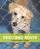 Animals welcome. A Life of Reading, Writing and Rescue.