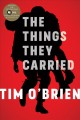 The things they carried : a work of fiction.
