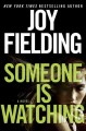 Someone is watching. [electronic resource] : A Novel.
