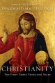 Christianity : how a despised sect from a minority religion came to dominate the Roman Empire.