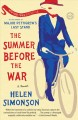 Summer Before the War, The. [electronic resource] : A Nove.