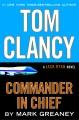 Tom Clancy : commander in chief.