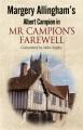Margery Allingham's Albert Campion returns in Mr Campion's fox.