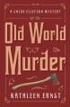 The heirloom murders : a Chloe Ellefson mystery.