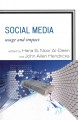 Social media. [electronic resource] : usage and impact.