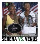 Sisters and champions : the story of Venus and Serena Williams.