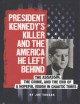 In harm's way : JFK, World War II, and the heroic rescue of PT 109.