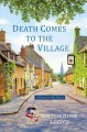 Death comes to the village.