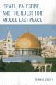 The EU and the Israeli-Palestinian Conflict 1971-2013. [electronic resource] : In Pursuit of a Just Peace.