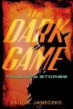 The dark game. [electronic resource] : True Spy Stories.