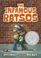 The Infamous Ratsos are not afraid.