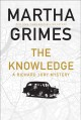 The knowledge : a Richard Jury mystery.