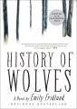 History of wolves : a novel.