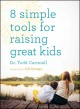 Parenting : the 14 gospel principles that can radically change your family.