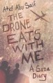 Sleepless in Gaza [Elektronische Ressource] : Israeli drone war on the Gaza Strip / Dr. Atef Abu Saif