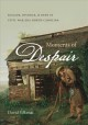Families in crisis in the Old South. [electronic resource] : divorce, slavery, and the law.