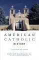 Catholic Higher Education in Protestant America: The Jesuits and Harvard in the Age of the University (review)