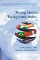Rising states, rising institutions. [electronic resource] : challenges for global governance.